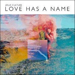Jesus Culture (지저스 컬쳐) - Love has a Name