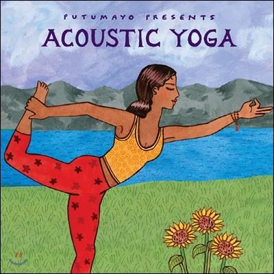 Putumayo Presents Acoustic Yoga (푸투마요 프레젠트 어쿠스틱 요가)