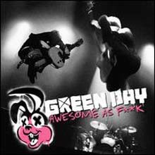 Green Day - Awesome As F**k (Deluxe Edition)