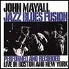 John Mayall - Jazz Blues Fusion (Live In Boston & New York)