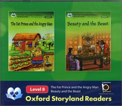 Oxford Storyland Readers Level 8 The Fat Prince & the Angry Man / Beauty & the Beast : CD