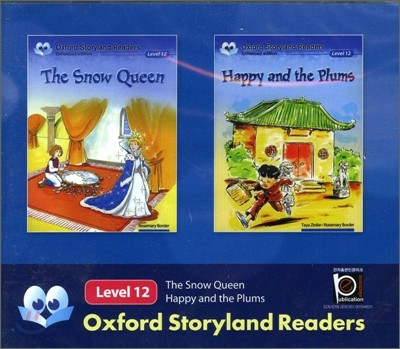 Oxford Storyland Readers Level 12 The Snow Queen / Happy and The Plums : CD