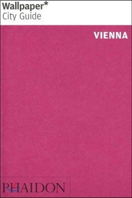 Wallpaper City Guide 2012 Vienna