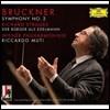 Riccardo Muti 브루크너: 교향곡 2번 / R. 슈트라우스: 서민 귀족 (Bruckner: Symphony No.2 / Richard Strauss: Der Burger als Edelmann)
