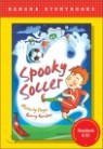 Banana Storybook Red L14 : Spooky soccer (Book & CD)