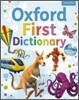 First Dictionary : Oxford First Dictionary 2011