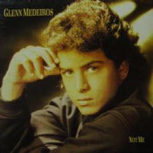 [LP] Glenn Medeiros - Not Me