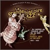 La Grande Histoire Du Jazz: From Middle Jazz To Be-Bop 1952-1955