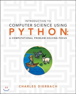 Introduction to Computer Science Using Python: A Computational Problem-Solving Focus