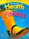Harcourt Health and Fitness Grade 1 : Activity Book (2007)