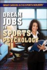 Dream Jobs in Sports Psychology
