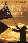 Performative Revolution in Egypt