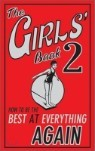 The Girls' Book 2 : How To Be The Best At Everything Again