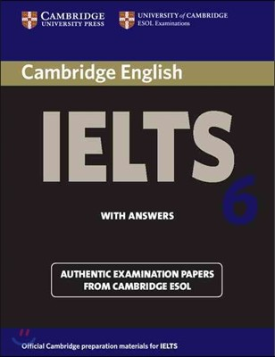 Cambridge IELTS 6 : Student`s Book with Answers