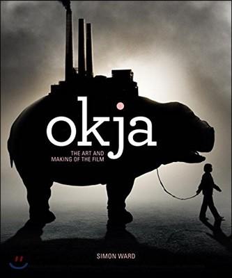 Okja : The Art and Making of the Film 봉준호 감독 영화 '옥자' 공식 컨셉 아트북