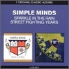 Simple Minds - 2 Original Classic Albums (Sparkle In The Rain + Street Fighting Years)