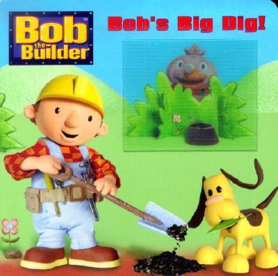 Bob's Big Dig