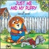 Little Critter Storybook : Just Me and My Puppy