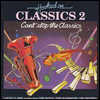 Hooked On Classics 2: Can't Stop the Classics - Louis Clark