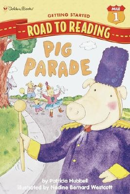 Step Into Reading 1 : Pig Parade