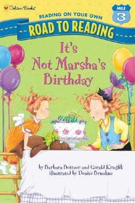 It's Not Marsha's Birthday
