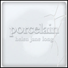 ���ڱ� (Porcelain) - Helen Jane Long