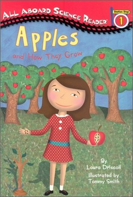 All Aboard Science Reader Level 1-12 : Apples and How They Grow (Book + Audio CD)