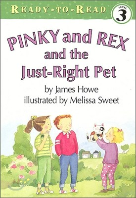 Ready-To-Read Level 3 : Pinky and Rex and the Just-Right Pet (Book + Audio CD)