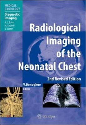 Radiological Imaging of the Neonatal Chest