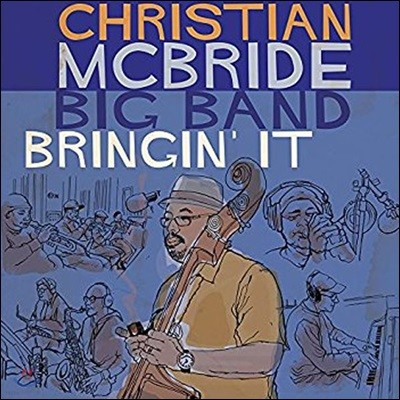 Christian McBride Big Band (크리스챤 맥브라이드 빅 밴드) - Bringin' It [2 LP]