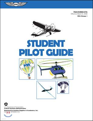 Student Pilot Guide: Faa-H-8083-27a.1