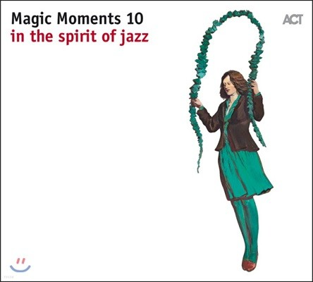 2017 ACT 레이블 베스트 재즈 트랙 모음집 (Magic Moments 10 - In The Spirit Of Jazz)