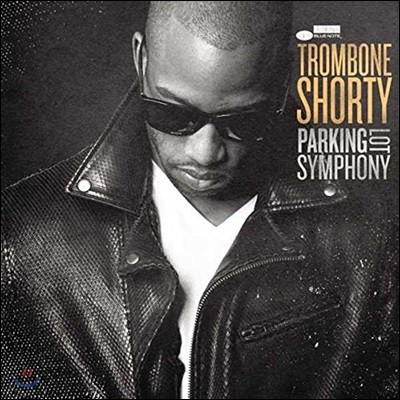 Trombone Shorty (트롬본 쇼티) - Parking Lot Symphony [LP]