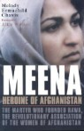 Meena, Heroine of Afghanistan: The Martyr Who Founded RAWA, the Revolutionary Association of the Wom