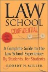 Law School Confidential : A Complete Guide to the Law School Experience