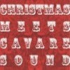 V.A. - Christmas Meets Cavare Sound (�̰���/Digipak)