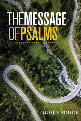 The Message the Book of Psalms