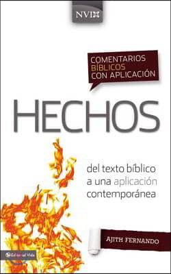 Comentario Biblico Con Aplicacion NVI Hechos: del Texto Biblico a Una Aplicacion Contemporanea