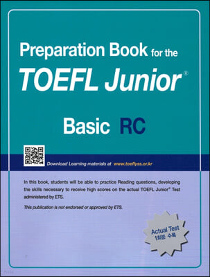 Preparation Book for the TOEFL Junior Test Focus on Question Types RC (Basic)