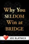 Why You Seldom Win at Bridge
