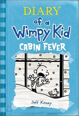Diary of a Wimpy Kid #6 : Cabin Fever (미국판)