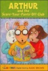 Arthur Chapter Book 2 : Arthur and the Scare-Your-Pants-Off Club