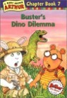 Arthur Chapter Book 7 : Buster's Dino Dilemma