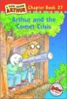 Arthur Chapter Book 27 : Arthur and the Comet Crisis
