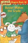 Arthur Chapter Book 16 : Buster Makes the Grade