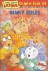 Arthur Chapter Book 24 : BINKY Rules