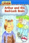 Arthur Chapter Book 30 : Arthur and the Bad-Luck Brain