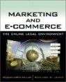 Marketing and E-Commerce : The Online Legal Environment