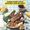 Brother Jack Mcduff - Down Home Style (����)