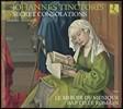 Le Miroir de Musique 요하네스 팅토리스: 은밀한 위안 - 기악과 성악 작품집 (Johannes Tinctoris: Secret Consolations)